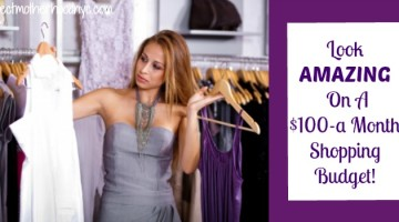 Look Amazing on a $100-a-Month Shopping Budget!