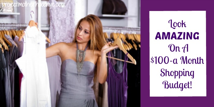 How to Look Good on a Budget of $100-a-Month