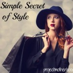 The Simple Secret of Style