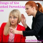 The Tango of the Unwanted Parenting Advice