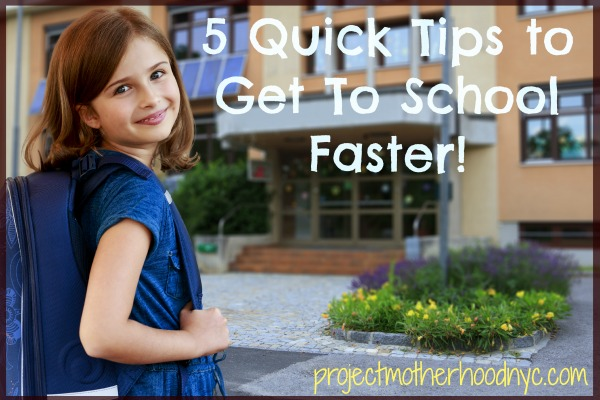 quick-tips-to-get-to-school-faster