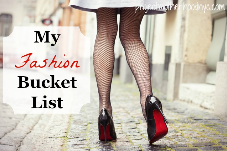 my-fashion-bucket-list