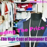 Decoding the Price Tag: The High Cost of Designer Clothing