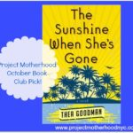Announcing….Project Motherhood Book Club – Selection Two