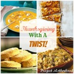 Thanksgiving Recipes With a Twist