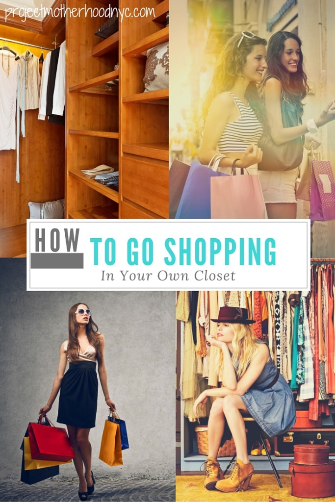 how-to-go-shopping-in-your-own-closet