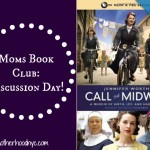 "Moms Book Club…Project Motherhood discusses ""Call the Midwife"", by Jennifer Worth"