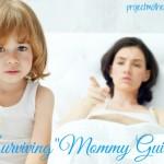 Surviving Mommy Guilt