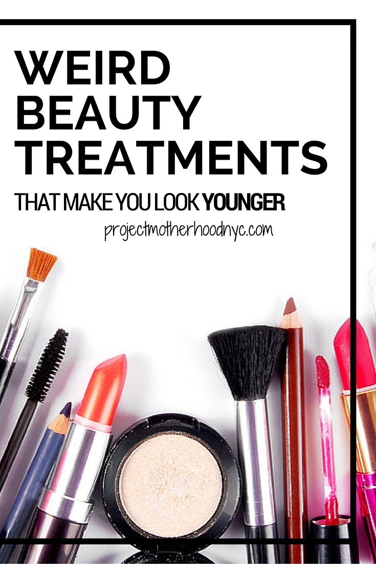 Weird Beauty Treatments That Will Make You Look Younger
