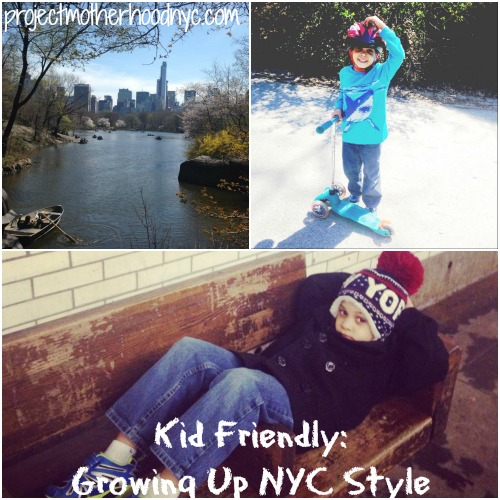 Kid Friendly: Growing Up NYC Style!
