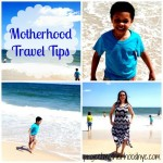 Motherhood Travel Tips
