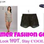 Summer Fashion Guide-Look Hot, Stay Cool!