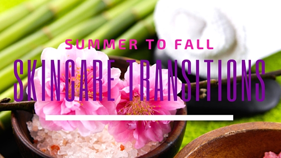 summer-to-fall-skincare-transitions -1