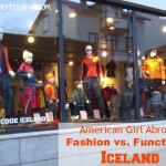 American Girl Abroad: Function vs. Fashion in Iceland!!