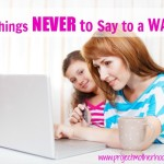 8 Things Never to Say to a WAHM