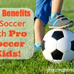 The Benefits of Soccer With Pro Soccer Kids