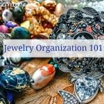 Jewelry Organization 101