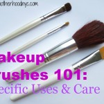 Makeup Brushes 101: Specific Uses & Care