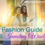 The Fashion Guide to Investing Wisely