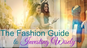 the-fashion-guide-to-investing-wisely