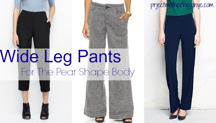 Best Pants For Pear Shaped Body - Project Motherhood