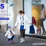 5 Reasons Moms Need Fashion