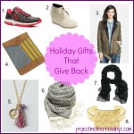 Holiday Gifts That Give Back {Fashion Edition}