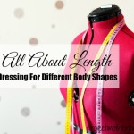 How to Choose The Right Clothing Length