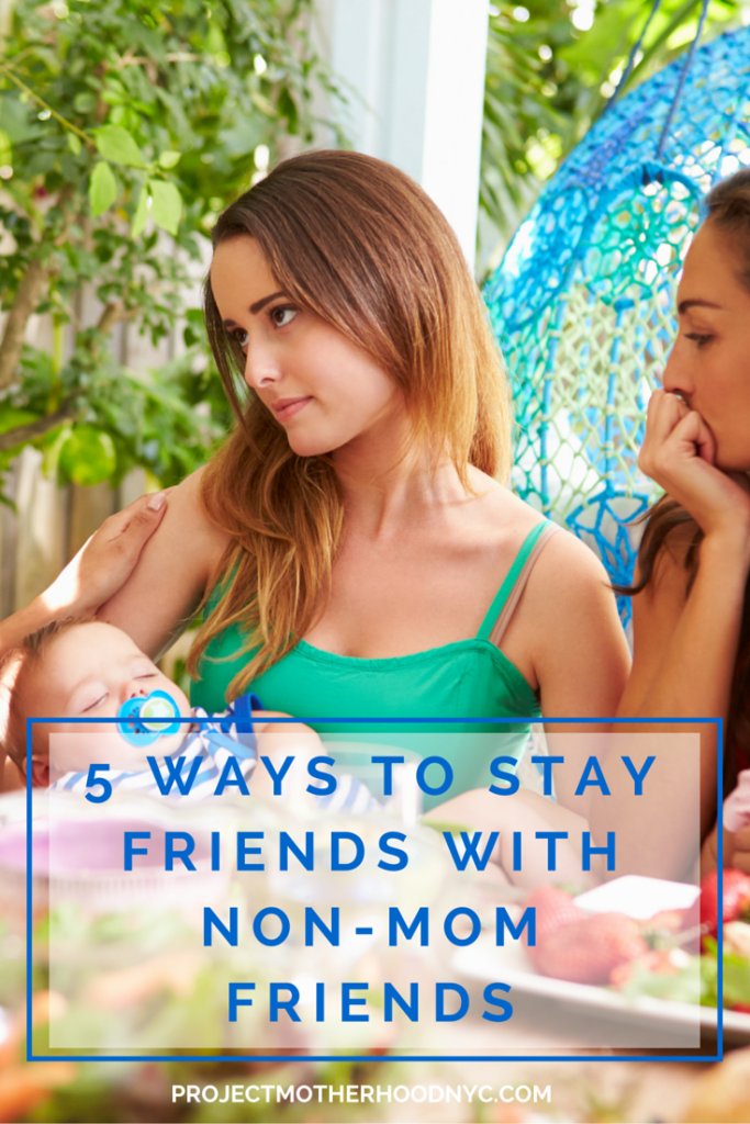 5-ways-to-stay-friends-with-your-non-mom-friends-2