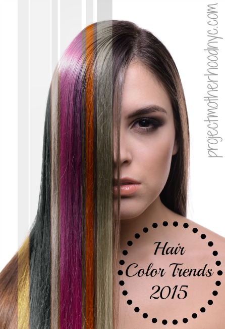 hair color and styles for 2015 hair color trends anything goes in 2015 project 2186 | hair color trends 2015