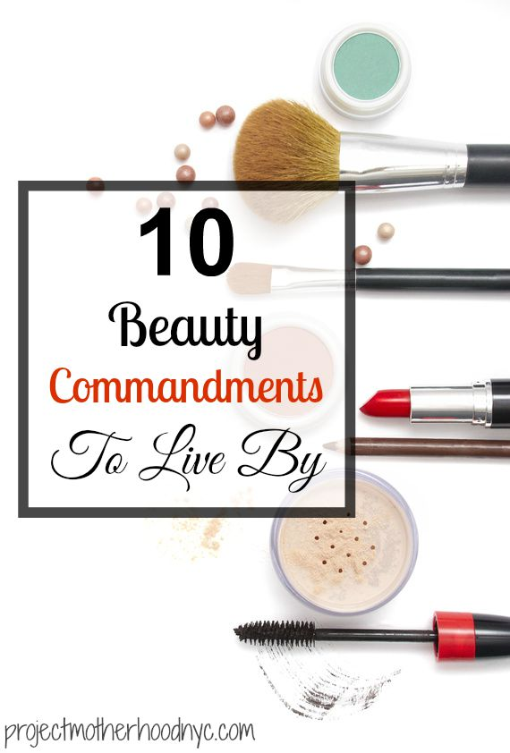 10-beauty-commandments-to-live-by