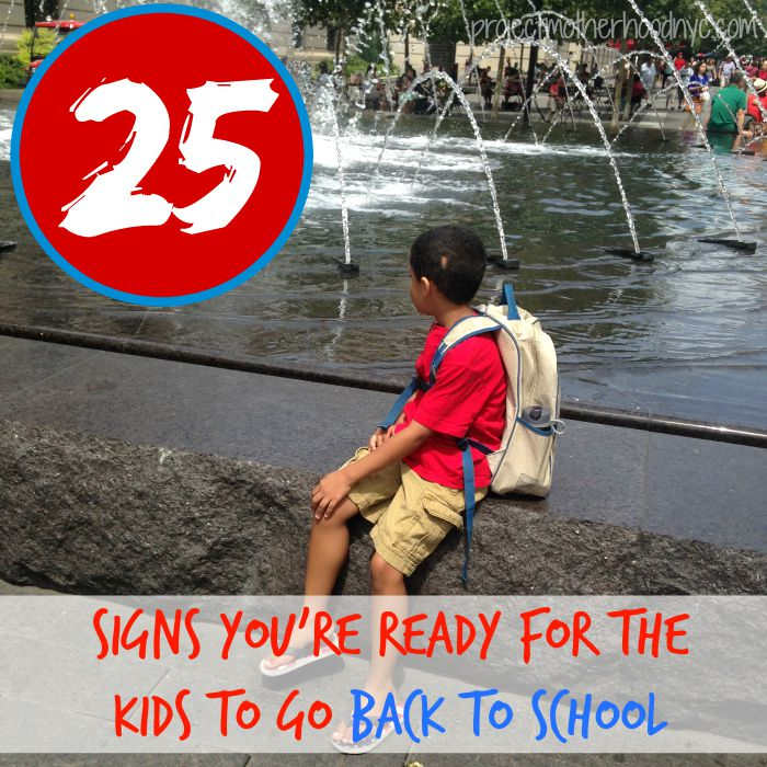25-signs-youre-ready-for-the-kids-to-go-back-to-school