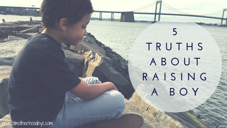 5 Truths About Raising A Boy