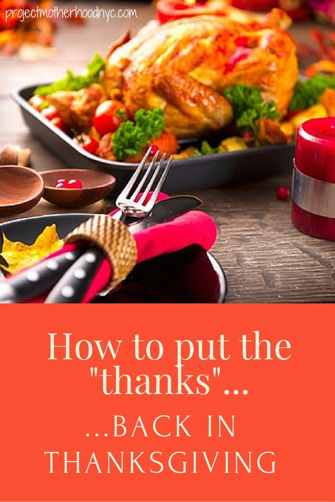how-to-put-the-thanks-back-in-thanksgiving