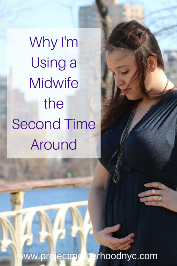 Why I'm Using a Midwife the Second Time Around