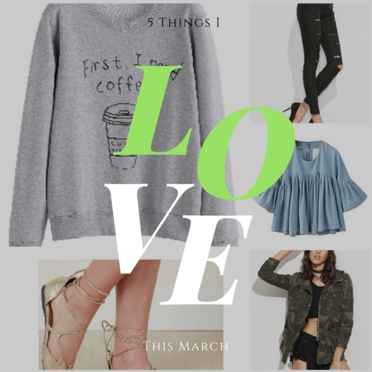 5 Things I'm Loving This March